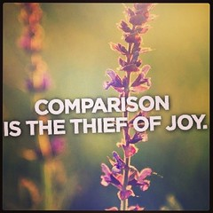 Comparison... #quotes #sayings #words #inpirational #joy