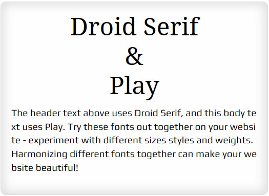 Droid Serif and Play
