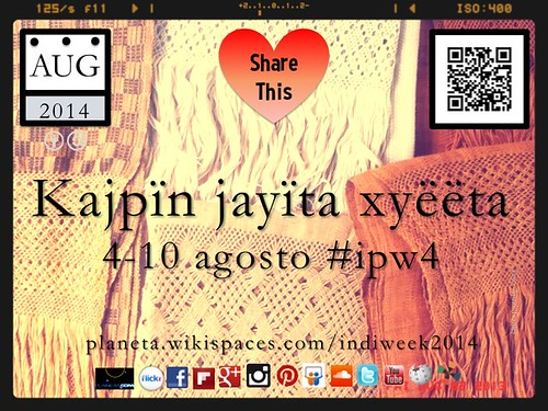 Kajpïn jayïta xyëëta (Indigenous Peoples Week), Aug 4-10 #ipw4  @nuttisamisiida @timeunlimited @localtravels