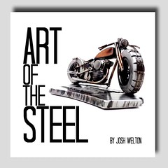 "Go to http://browndogwelding.bigcartel.com/ and click on ""Art of the Steel"" to order your copy of my first book! The first run will be 50 signed and numbered books.Darla did a fantastic job putting this together, I'm really excited with the result. There'"