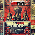 The New World Order by The Wild Voice
