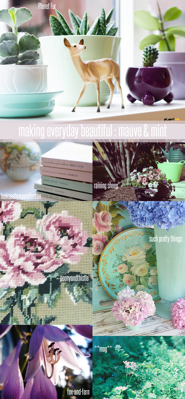 making everyday beautiful : mauve and mint | Emma Lamb