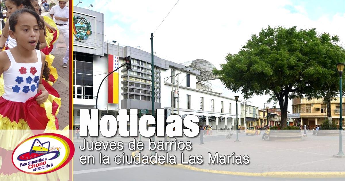 Jueves de barrios en la ciudadela Las Marías