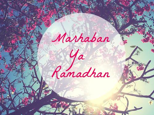 marhaban ya ramadhan by fakhriyyahkhairunnida