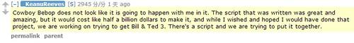 131022 - 悲報!性格男星基努·李維(Keanu Reeves〕親口證實:真人電影《COWBOY BEBOP》大砍預算、幾乎不會主演。 2 FINAL