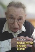 Max Tauber, Nach mehr als 90 Jahren