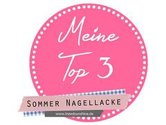 Meine Top 3 Sommer Nagellacke