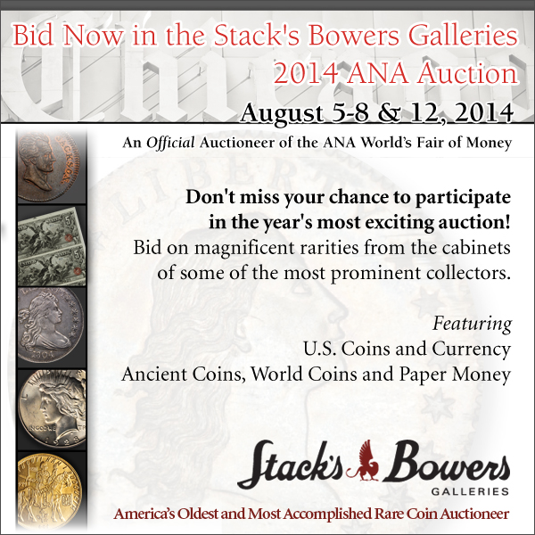 Stacks-Bowers E-Sylum ad 07-27-2014