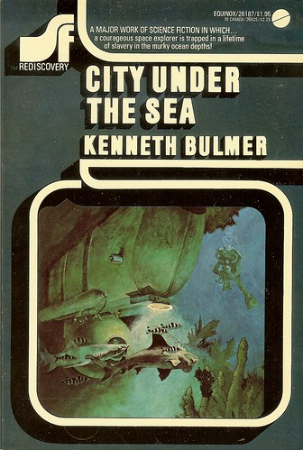 City Under the Sea (aka Green Destiny) - Kenneth Bulmer - cover artist Bill Maugham
