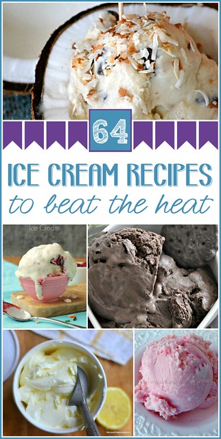 64 Ice Cream Recipes to Beat The Heat #icecream #roundup
