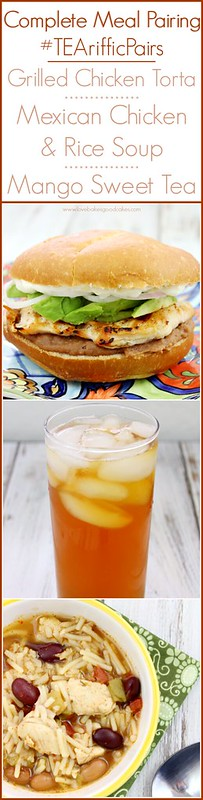 Summer is not over yet! Celebrate Summer with this complete meal pairing of Grilled Chicken Tortas, Mexcian Chicken & Rice Soup and Mango Sweet Tea #TEArifficPairs #Mexican #CollectiveBias #shop