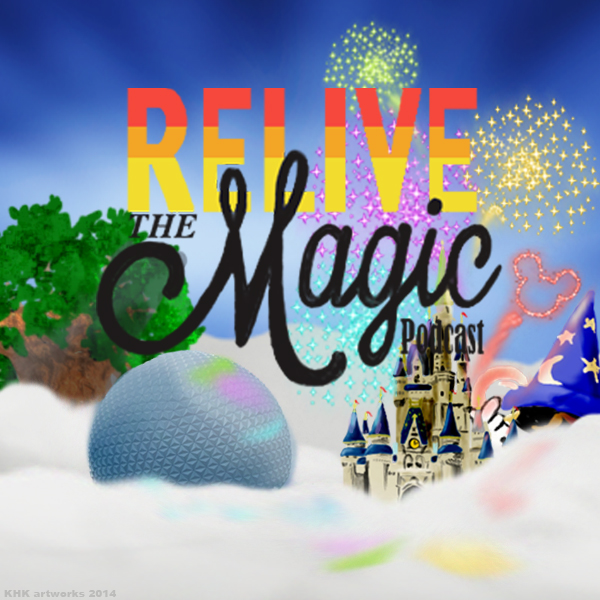 Relive the Magic podcast