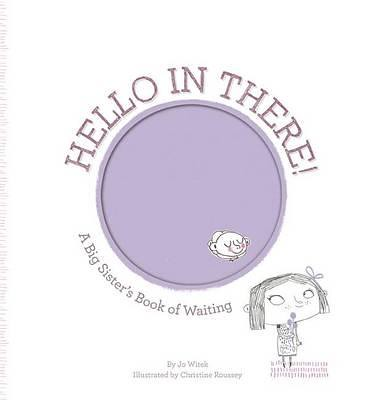 hello-in-there-a-big-sisters-book-of-waiting
