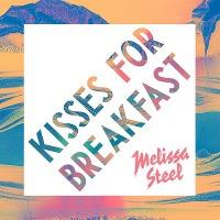 Melissa Steel – Kisses For Breakfast (feat. Popcaan)