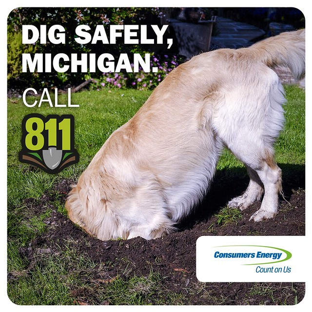 Call 811 when digging in michigan flickr photo sharing