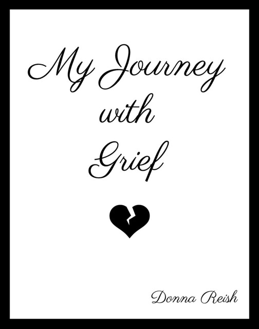 My Journey With Grief