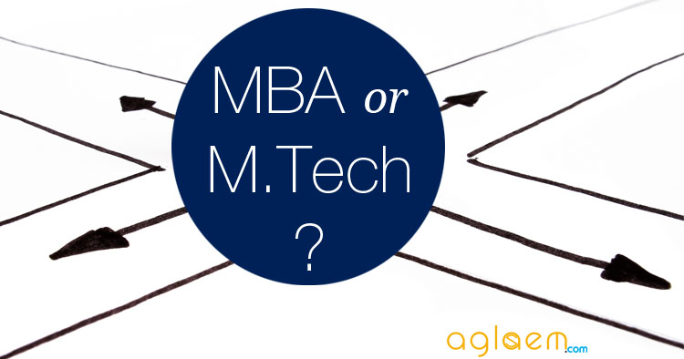 MBA or M.Tech