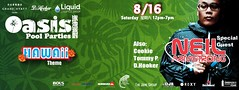 8/16 - DJ Neil Armstrong back in Taipei for the Oasis Pool Party FINALE @ Grand Hyatt Taipei