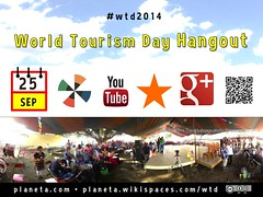 Sep 25 World Tourism Day Hangout #wtd2014 @nuttisamisiida @SonjaSwissLife @ecabanilla @unwto