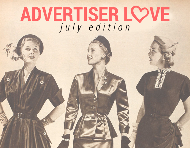Advertiser Love // July Edition (+Outfit Post)