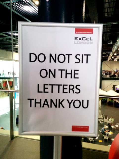 Do not sit on the letters...