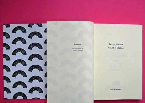 Romanzi, collana di Tunué edizioni. Progetto grafico di Tomomot; impaginazione di TunuéLab. Verso del risvolto della copertina, verso della carta di guardia, frontespizio [Barison] (part.), 1