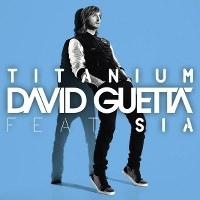 David Guetta – Titanium (feat. Sia)