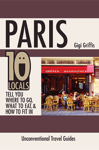 Paris! An unconventional guide