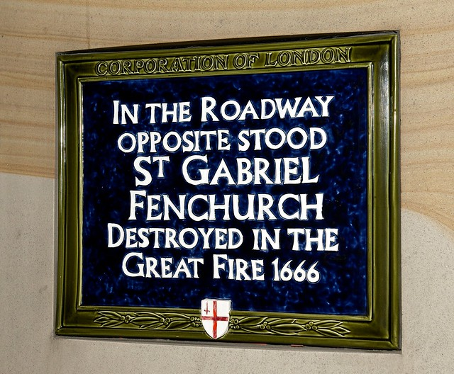 St. Gabriel Fenchurch, London blue plaque - In the roadway opposite stood St. Gabriel Fenchurch destroyed in the Great Fire 1666