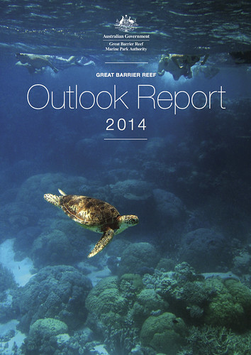 The Great Barrier Reef Outlook Report 2014 @gbrmarinepark