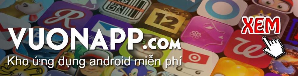 Vuonapp.com - Kho ứng dụng Android Miễn phí