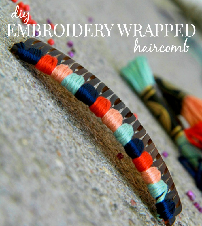 how to make embroidery wrapped hair combs via Kristina J blog