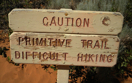Sign in Arches National Park: They were't kidding about the difficult hiking!