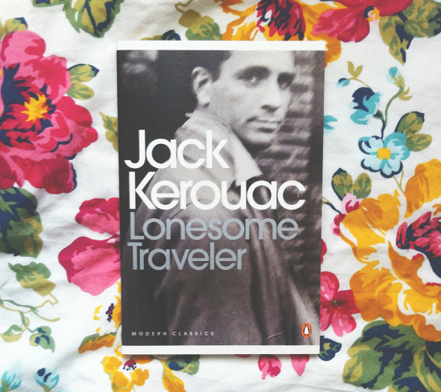 jack kerouac lonesome traveler book review underhyped reads book blog uk vivatramp lifestyle