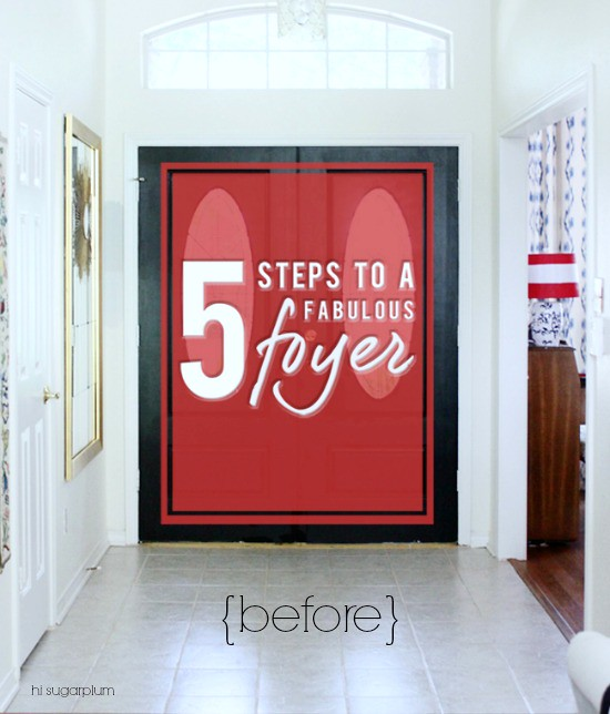 Hi Sugarplum | 5 Steps to a Fab Foyer