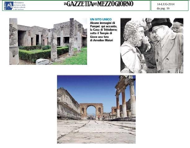 POMPEI ARCHEOLOGIA e BENI CULTURALI: Fondo Amedeo Maiuri (1886-1963), Un' altra 'tegola' su Pompei ora vola via il Fondo Maiuri -Sfrattata la Biblioteca. Rechieste anche dalla Cina, LA GAZZETTA DELL MEZZOGIORNO (14|07|2014), p. 16.