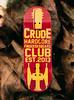 Crude - Hardcore Fingerboard Club