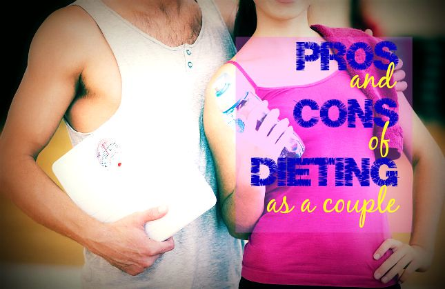 The pros and cons of dieting as a couple