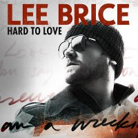 Lee Brice – Hard to Love