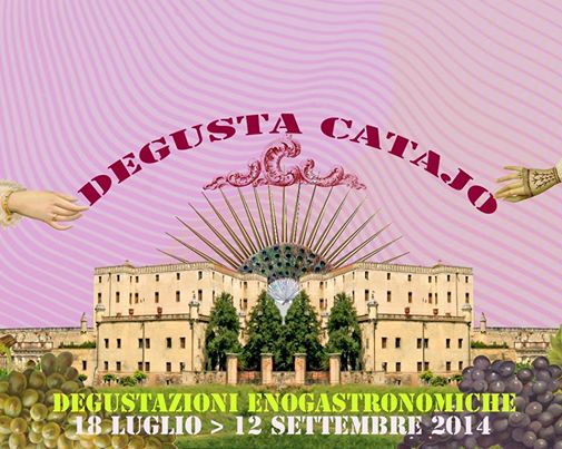 Agosto 2014: Degusta Catajo