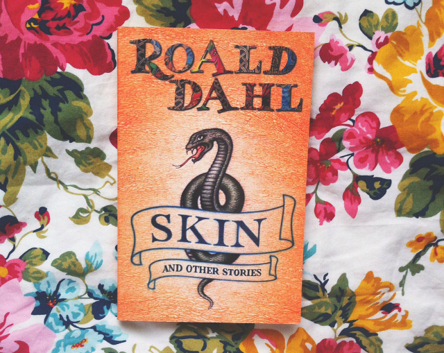 roald dahl skin and other stories uk book blogger vivatramp lifestyle blog underhyped reads