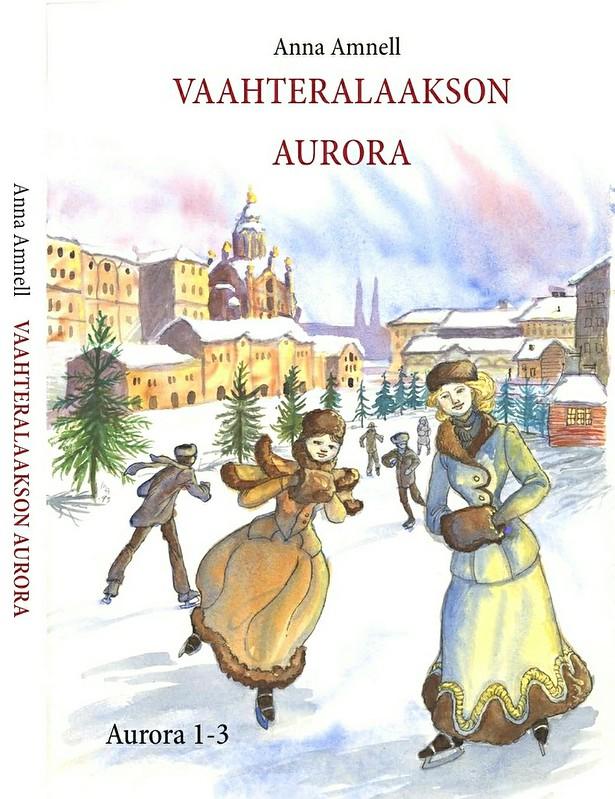 Anna Amnell: Vaahteralaakson Aurora on yhteispainos