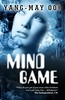 New cover for Mindgame by Yang-May Ooi (published by Monsoon Books)