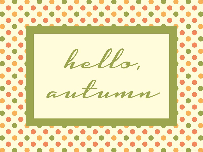 """hello, autumn"" printable (3 color choices)."