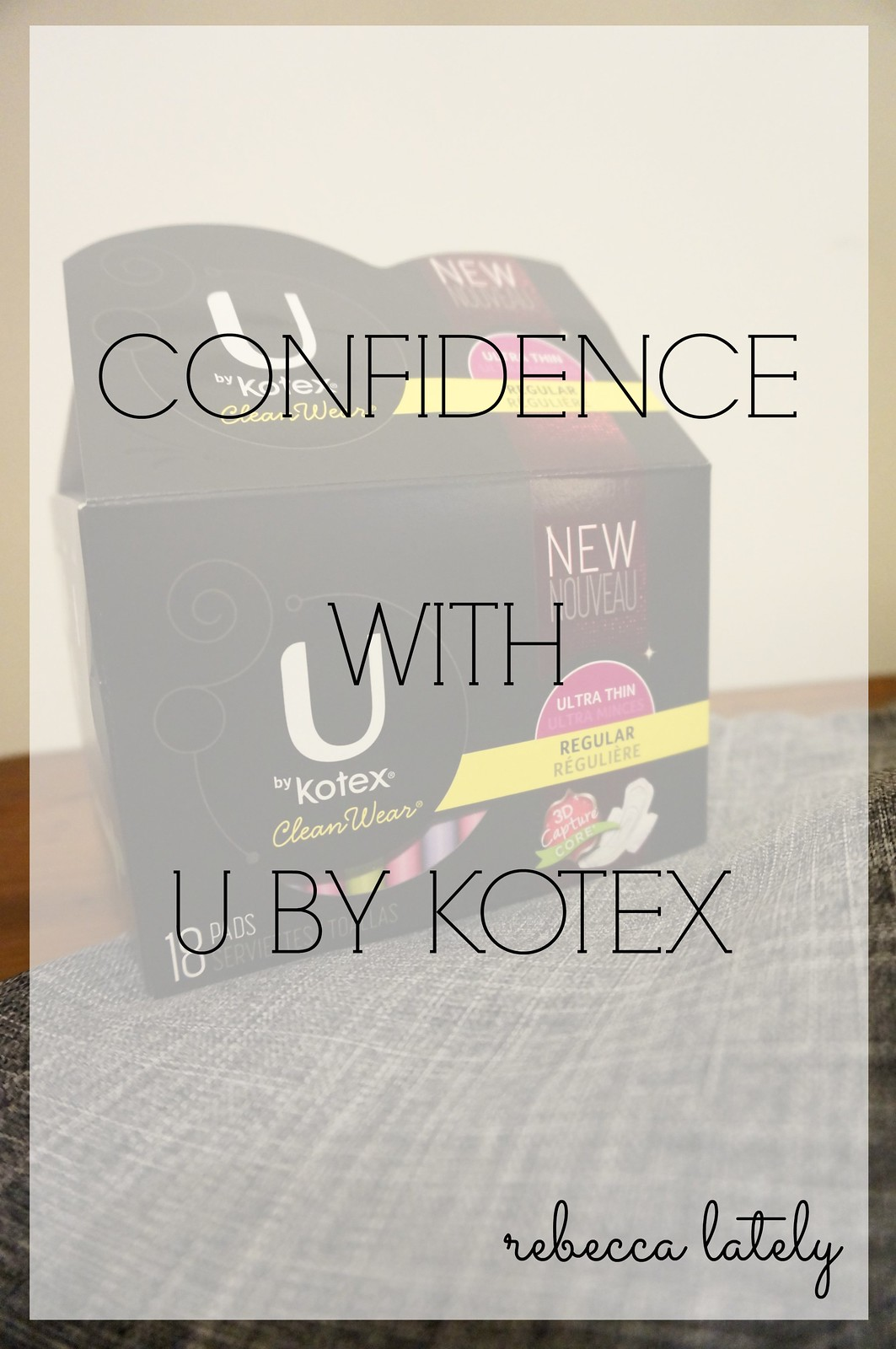 Confidence With U By Kotex