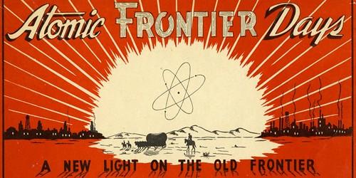 Atomic Frontier Days, Richland Washington, booklet, Sep 1948