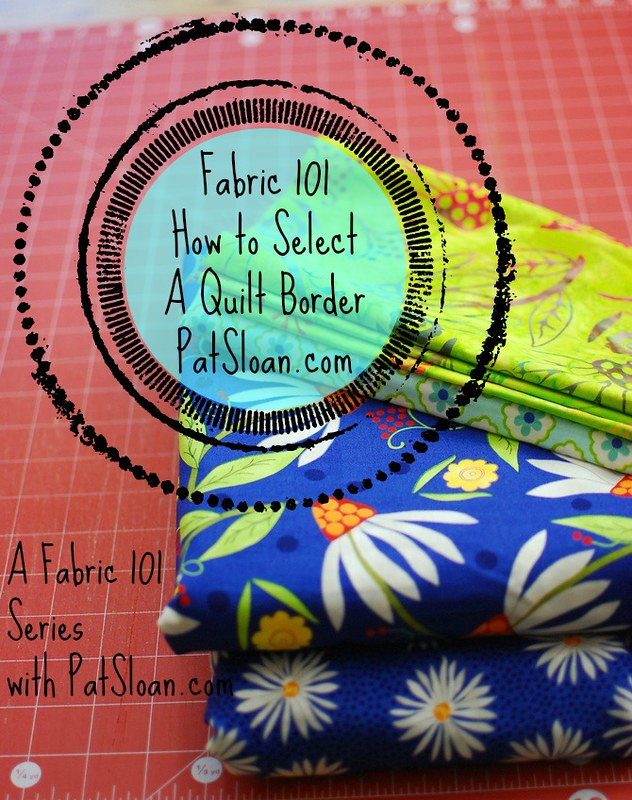 pat sloan how to select a quilt border fabric