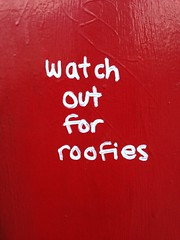 """Watch out for roofies"" spotted on the wall outside Union Jacks"