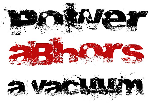 POWER ABHORS A VACUUM - poster