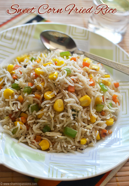 Sweet corn fried rice recipe easy indian style fried rice sweet corn fried rice recipe ccuart Choice Image